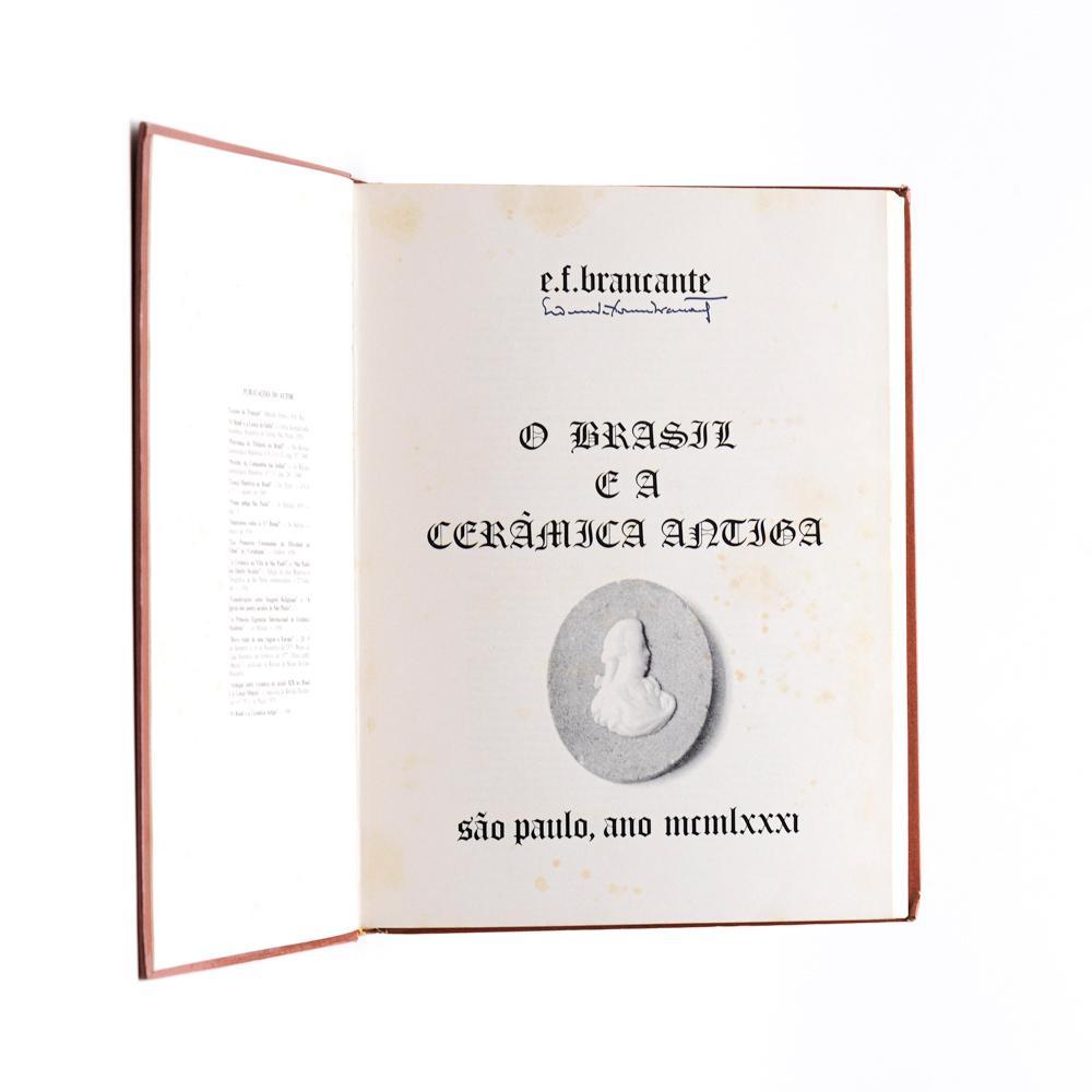 BRANCANTE. O BRASIL E A CERÂMICA ANTIGA, 1 vol.