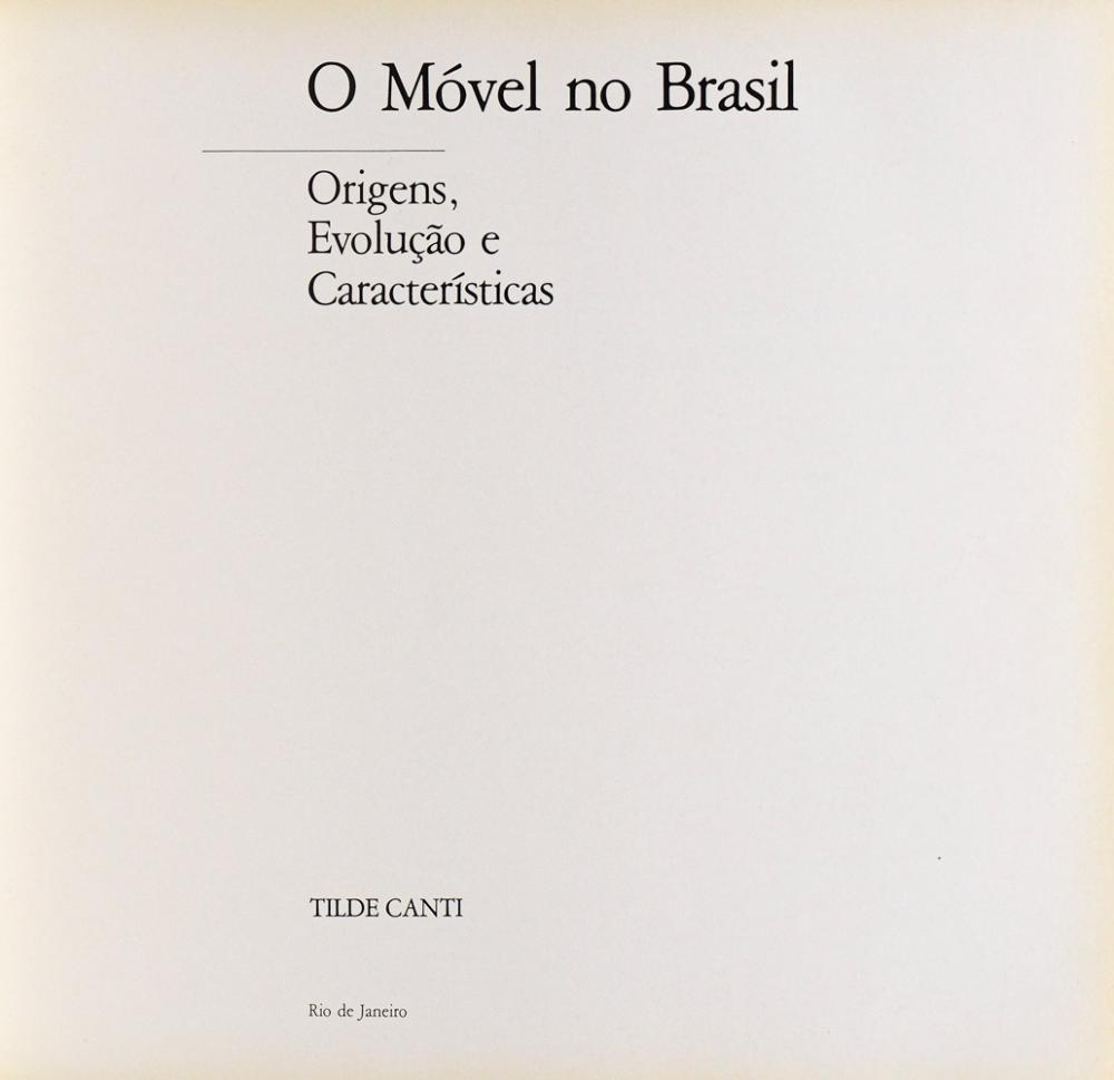 CANTI,Tilde. O MÓVEL NO BRASIL, 1 vol enc.