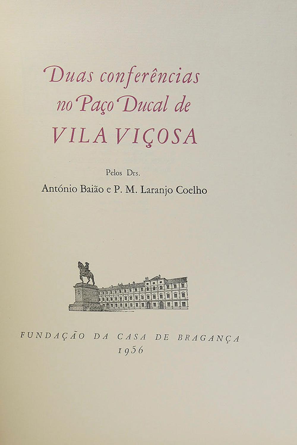 BAIÃO. DUAS CONFERÊNCIAS NO PAÇO DUCAL, 1 vol. br.