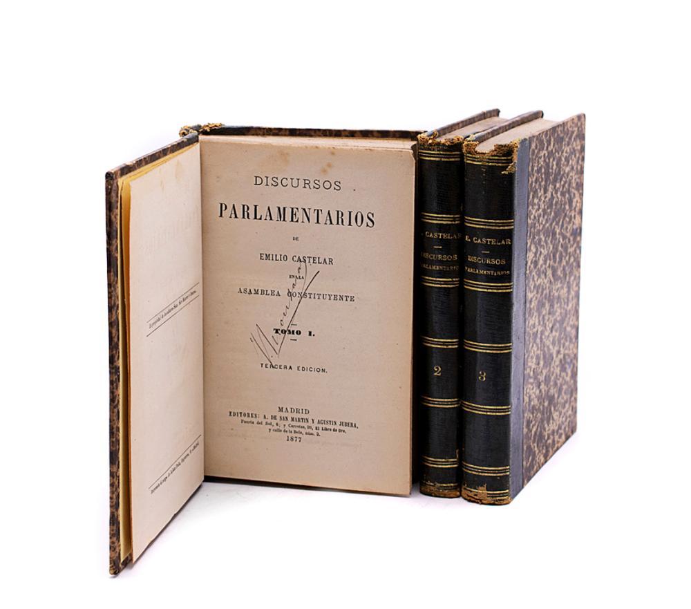 CASTELAR. DISCURSOS PARLAMENTARIOS, 3 vols. encs.