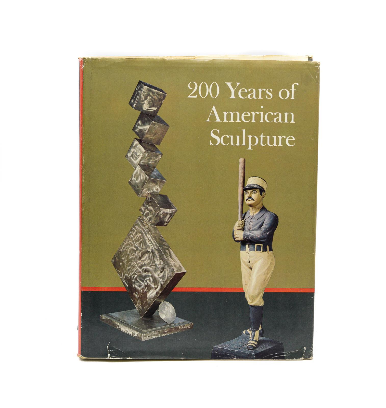 200 YEARS OF AMERICAN SCULPTURE, 1 vol. enc.