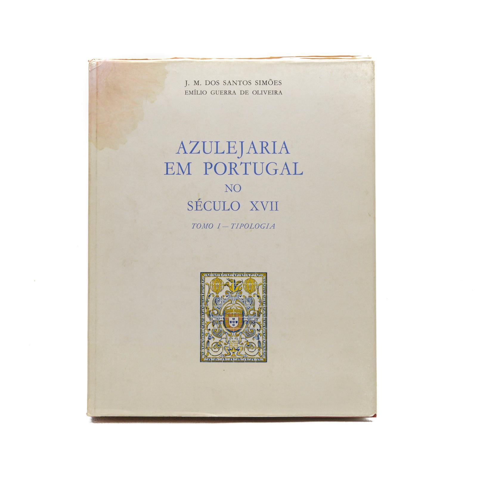 AZULEJARIA EM PORTUGAL NO SÉCULO XVII, 1 vol. enc.