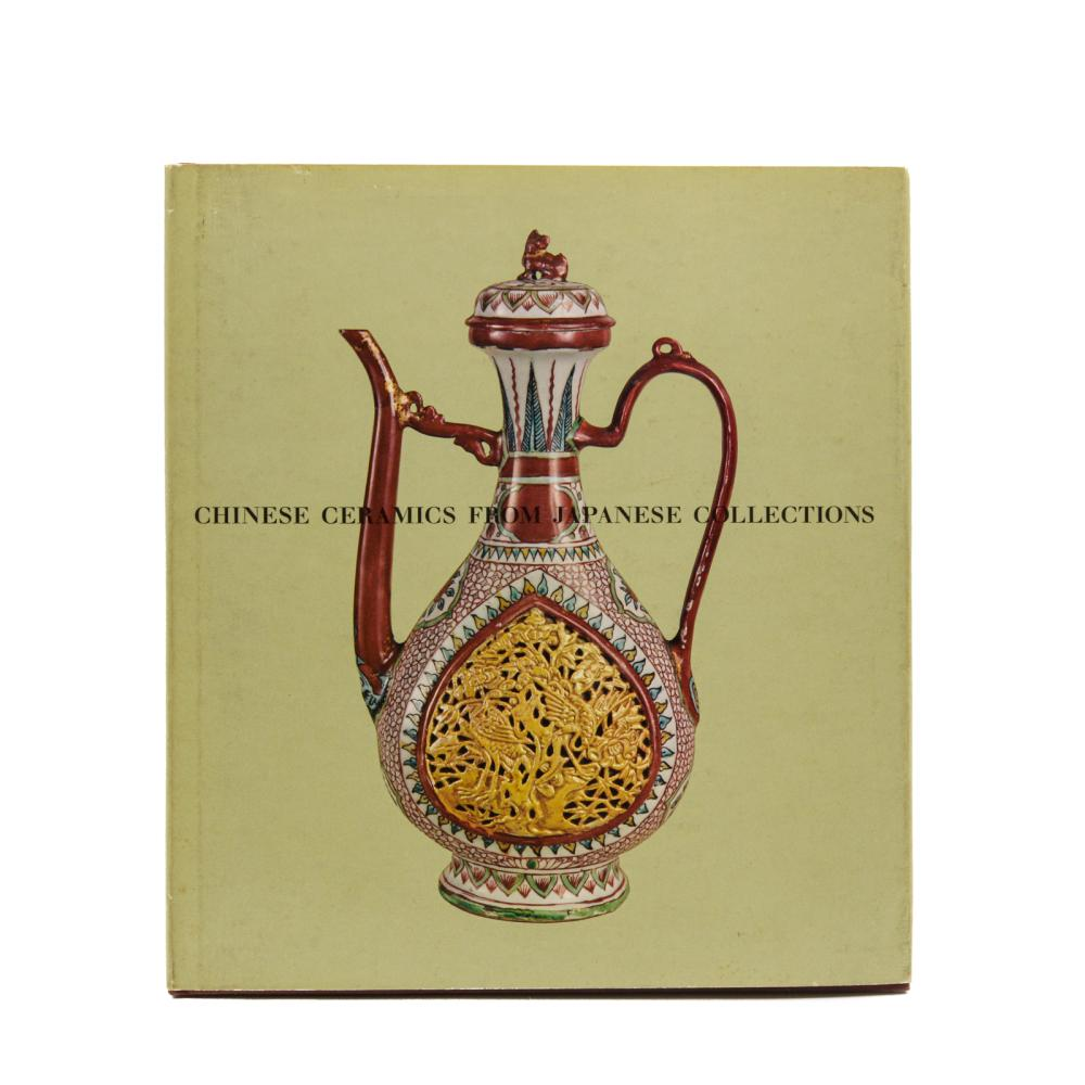 CHINESE CERAMICS FROM JAPANESE COLLECTIONS, 1vol.