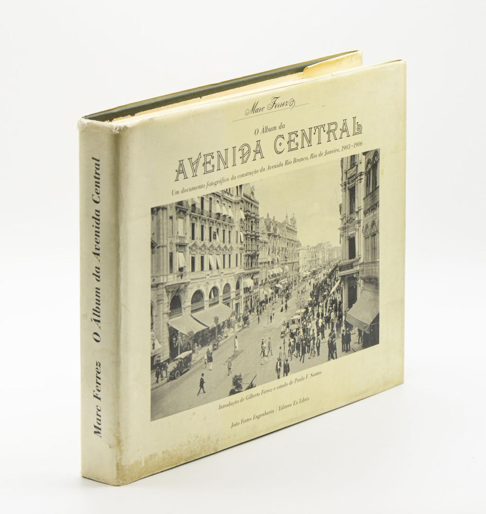 FERREZ. O ÁLBUM DA AVENIDA CENTRAL, 1 vol. enc.