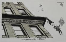 PATRICK OLIPHANT (AMERICAN, 1935-) STOP LAUGHING - THIS IS SERIOUS, 1979 from WASHINGTON STAR Pen and ink and wash on paper: 10 x 16...