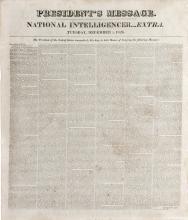 [Adams, John Quincy].   Broadside.  National Intelligencer Extra,   entitled   President's Message.