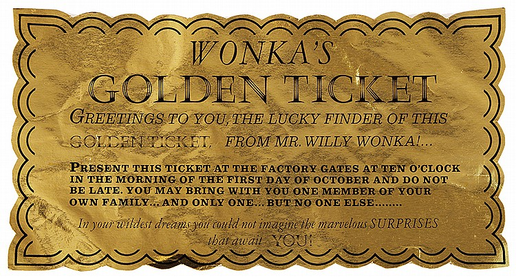 Original Golden Ticket from Willy Wonka and the Chocolate Factory.