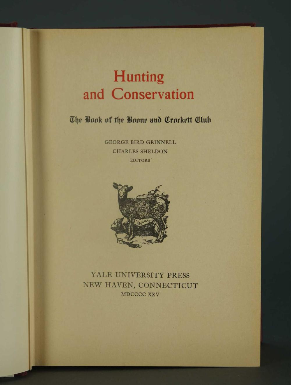 Lot 324: Grinnell. Hunting and Conservation. 1925.