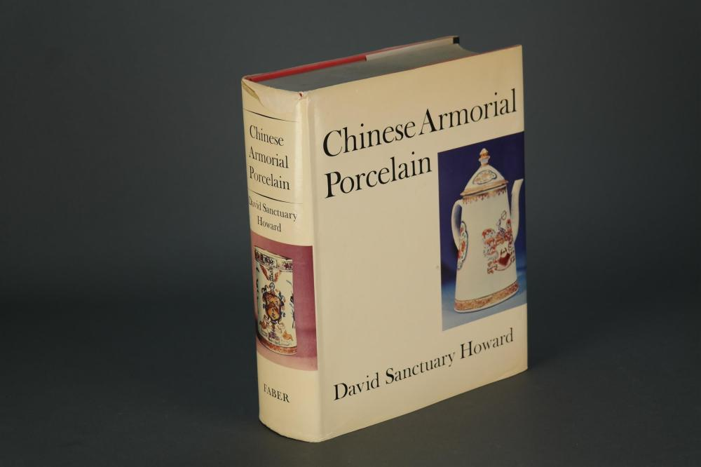 Lot 255: Howard. Chinese Armorial Porcelain. 1974. Sgd.