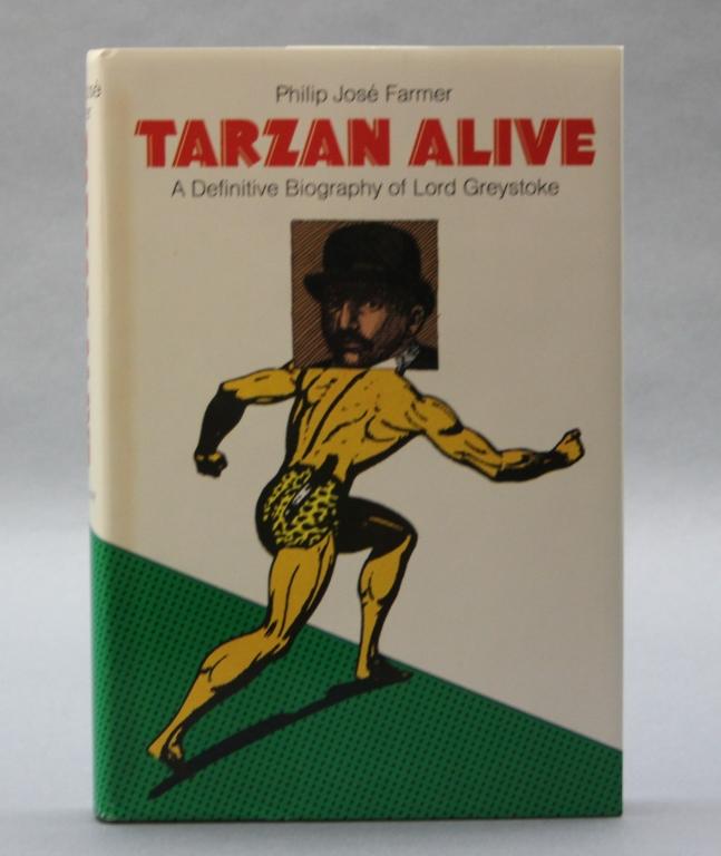 TARZAN ALIVE. Signed by Philip Jose Farmer.