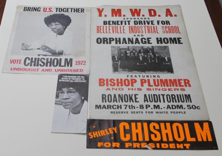 4 Items: Chisholm for Pres., Belleville School