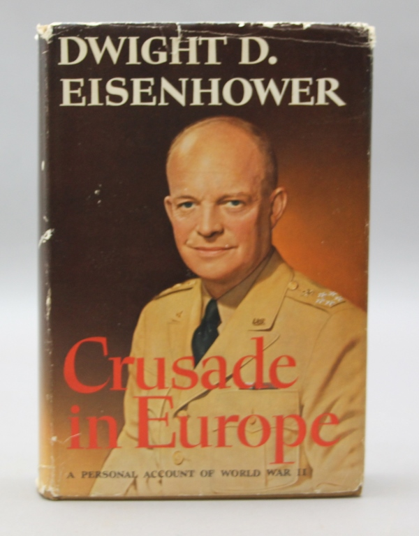 Signed & Insc. by Eisenhower: CRUSADE IN EUROPE.