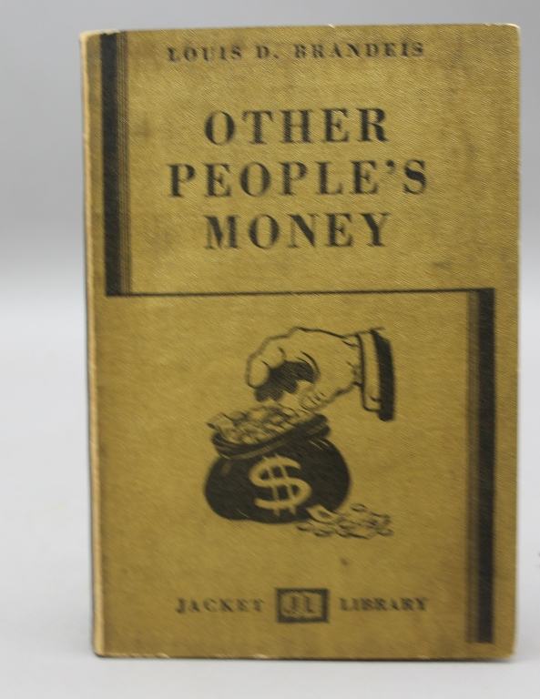 Inscribed by Brandeis: OTHER PEOPLE'S MONEY.