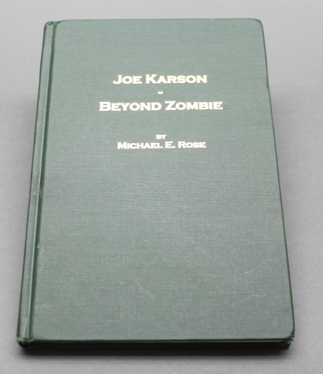 Michael Rose: JOE KARSON: BEYOND ZOMBIE. 1 of 500.
