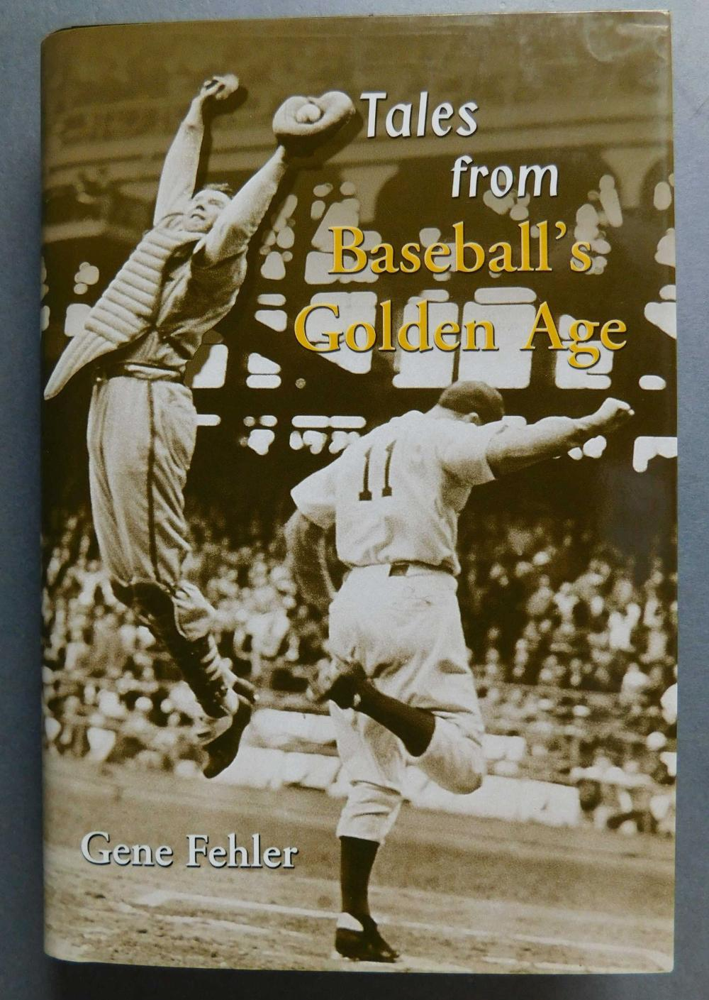 Multi-signed-- Tales From Baseball's Golden Age.