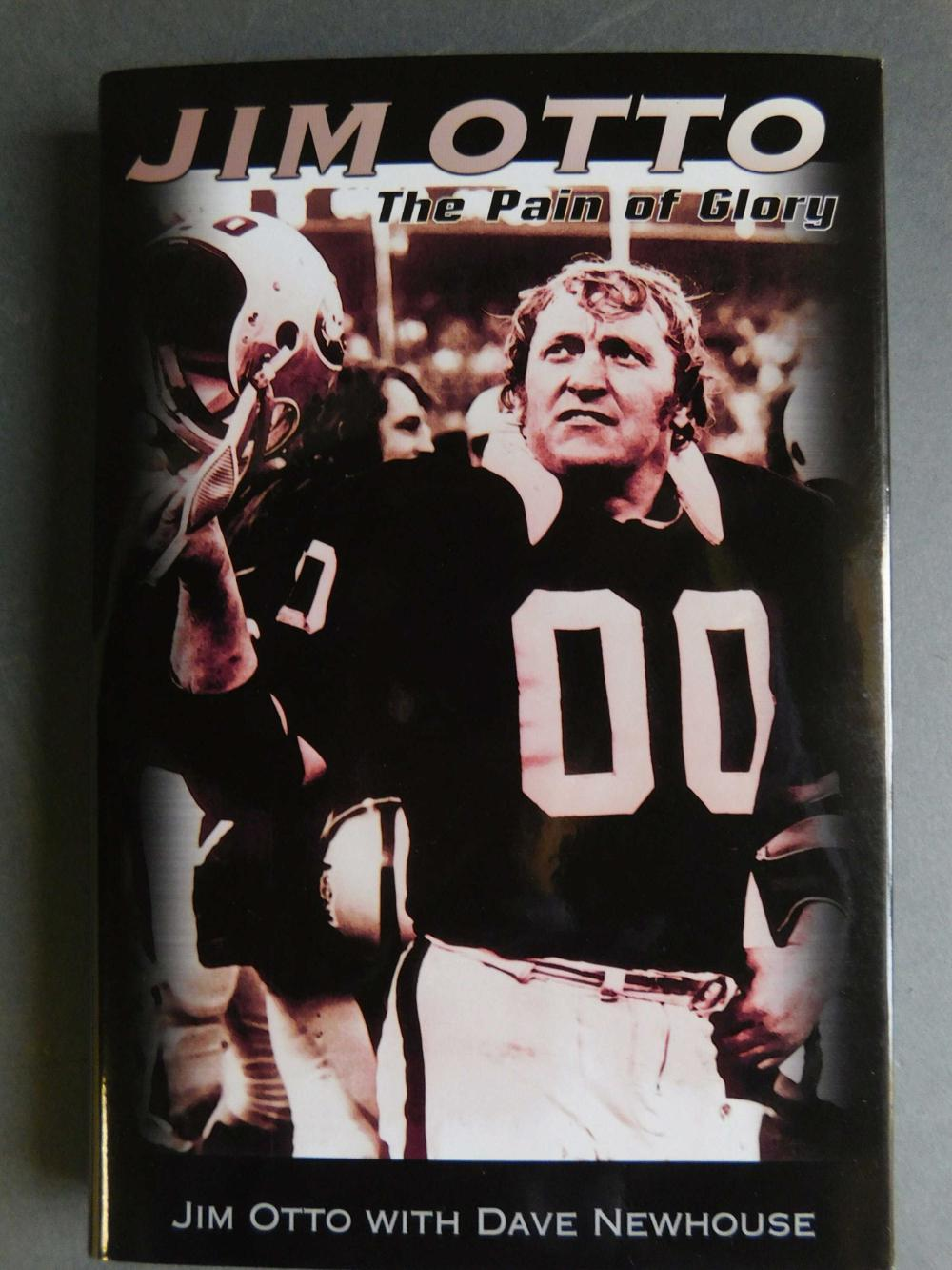 Jim Otto. The Pain Of Glory. Signed and inscribed.