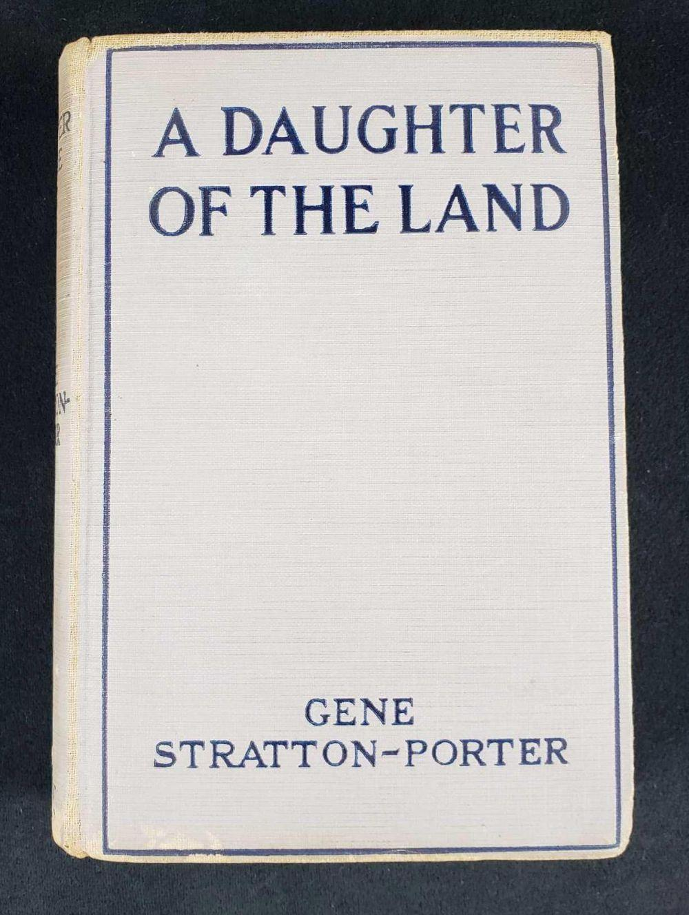 Copyright 1918 A Daughter of the Land by Gene Stratton-Porter