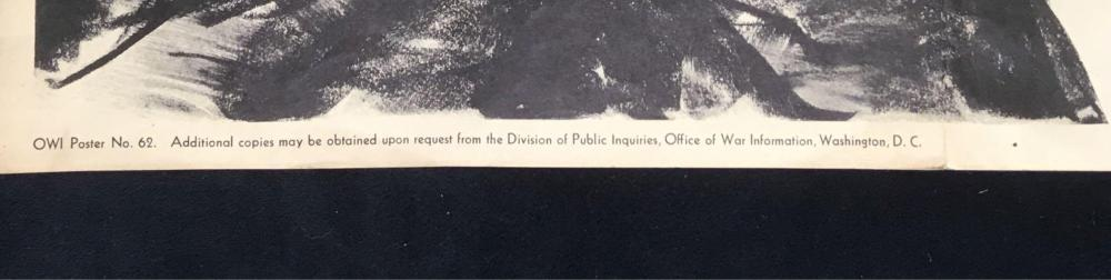 Lot 650: WW II Memorabilia, Original Office of War Information Poster No. 62