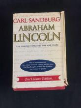 Lot 1012: Abraham Lincoln The Prairie Years And The War Years By arl Sandburg