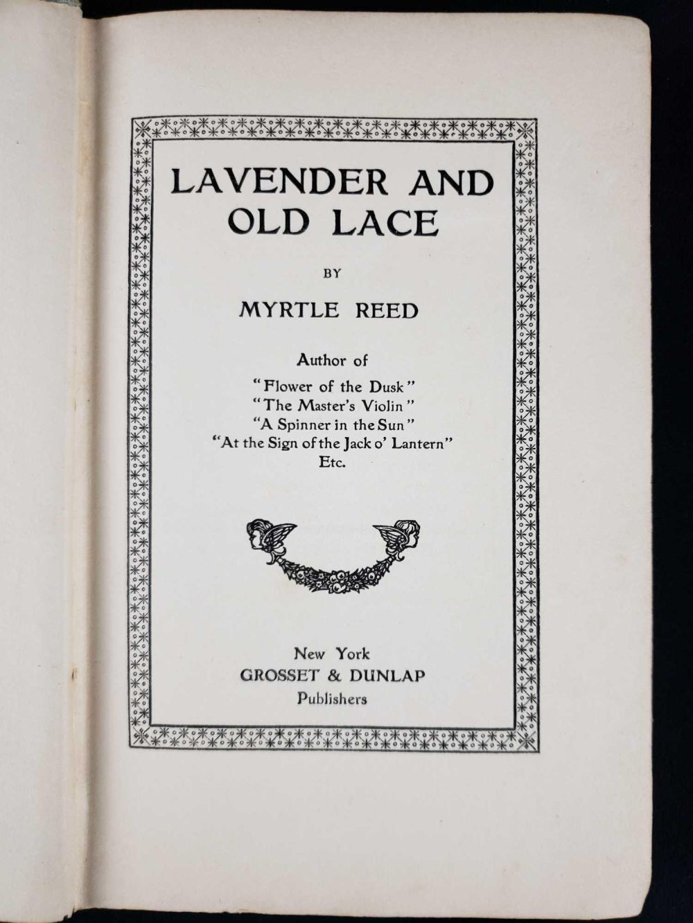 Lot 1046: Lavender and Old Lace by Myrtle Reed 1902 Hardcover Book First Edition
