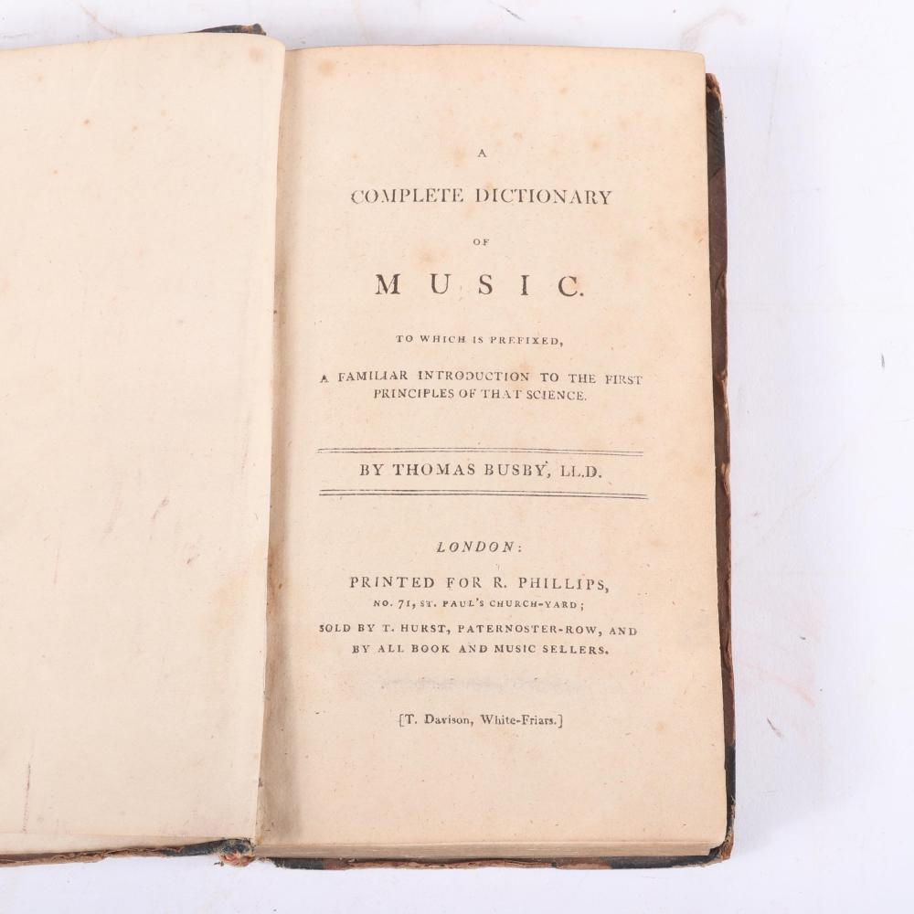"A Complete Dictionary of Music. To which is prefixed, A Familiar Introduction to the First Principles of that Science, Thomas Busby, Published by London, (1794). 1""H x 4""W x 6 3/4""D"