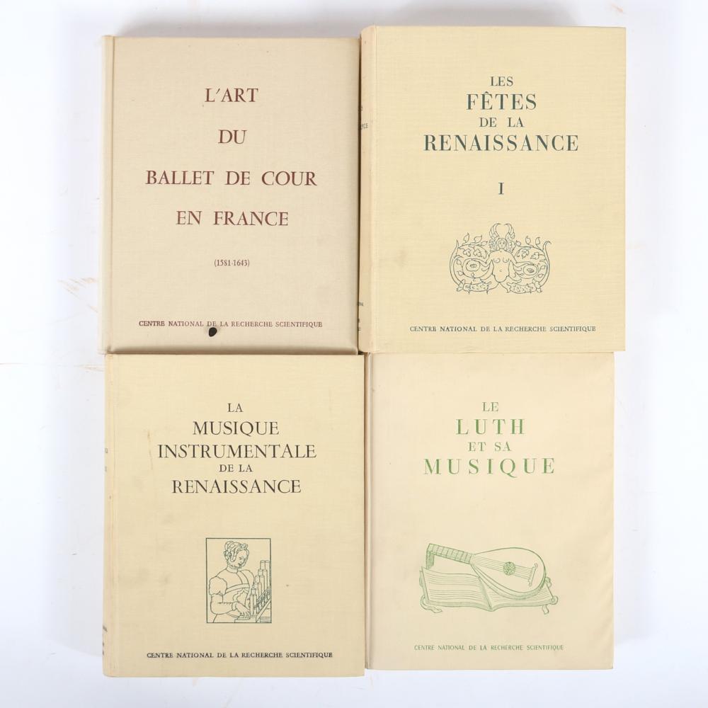 Eight books from Centre National De La Recherche Scientifique: Les Fetes de la Renaissance I & II, L'Art Du Ballet De Cour En France, Le Luth Et Sa Musique, La Musique Instrumentale De La Renaissance, La Renaissance Dans