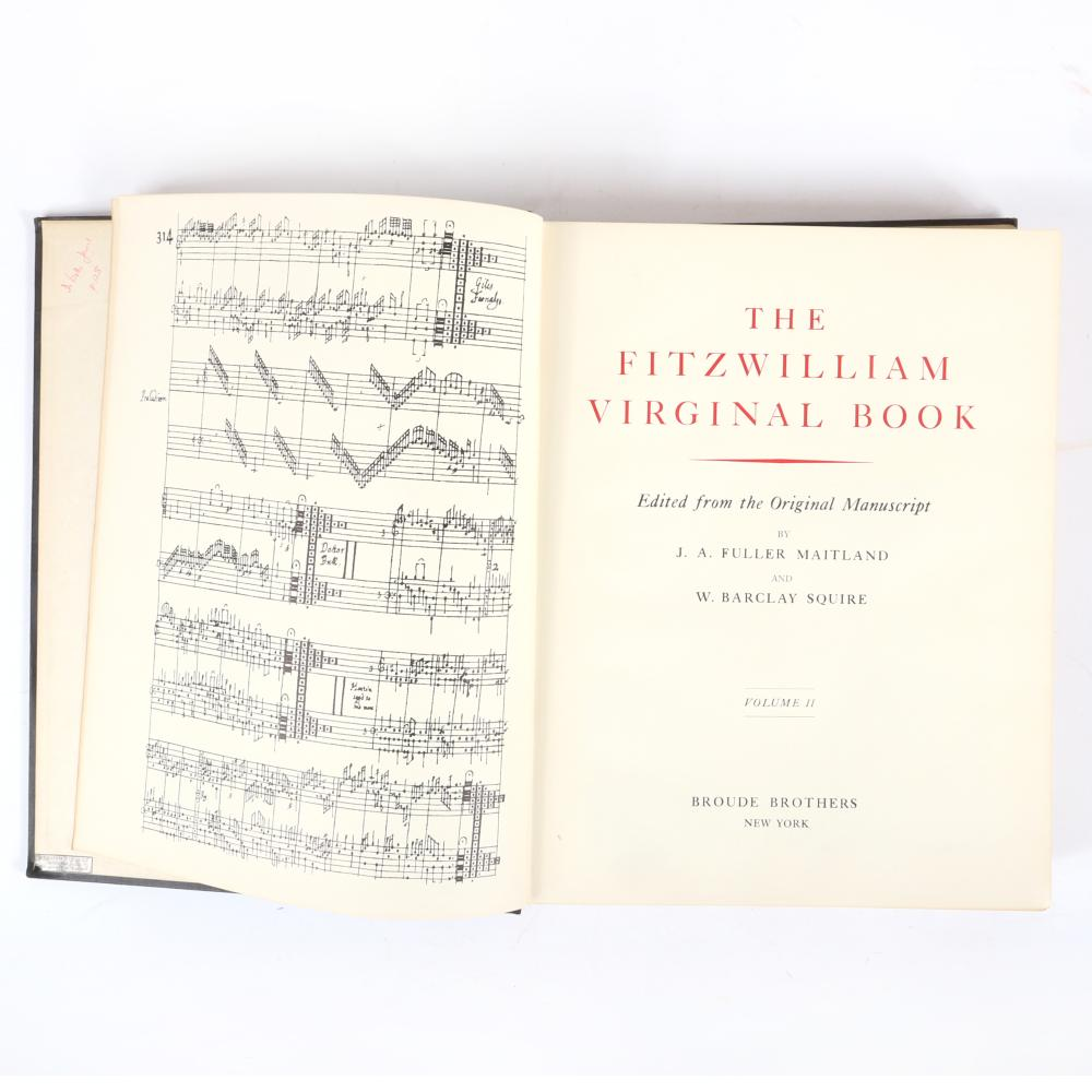 "The Fitzwilliam Virginal Book, Volumes I & II, Edited from the Original Manuscript by J. A. Fuller Maitland and W. Barclay Squire, Broude Brothers, New York, 1965 1 1/2""H x 10 1/4""W x 13""D (each)"