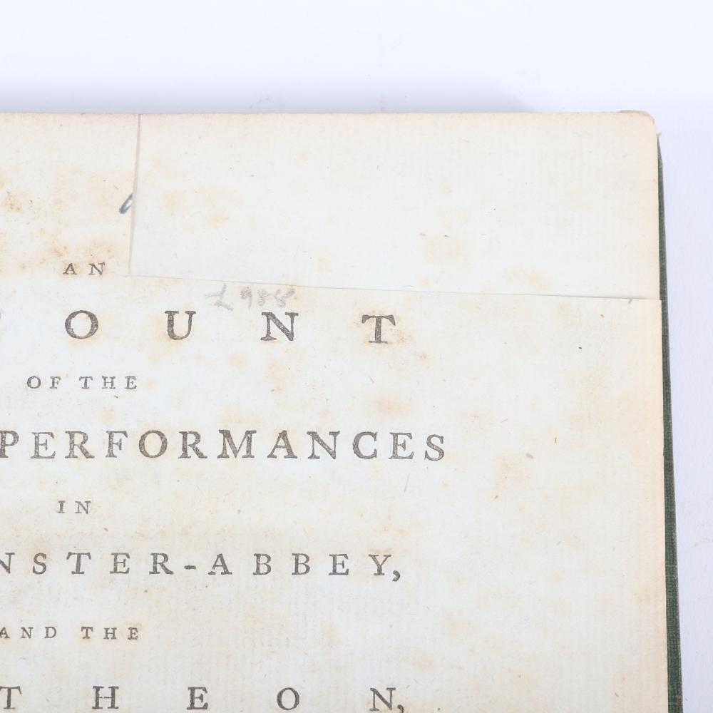 """An Account of the Musical Performances in Westminster-Abbey, and the Pantheon, May 26th, 27th, 29th and June 3rd, and 5th, 1784, in commemoration of Handel, by Charles Burney 1""""H x 8 1/2""""W x 10 3/4""""D"""
