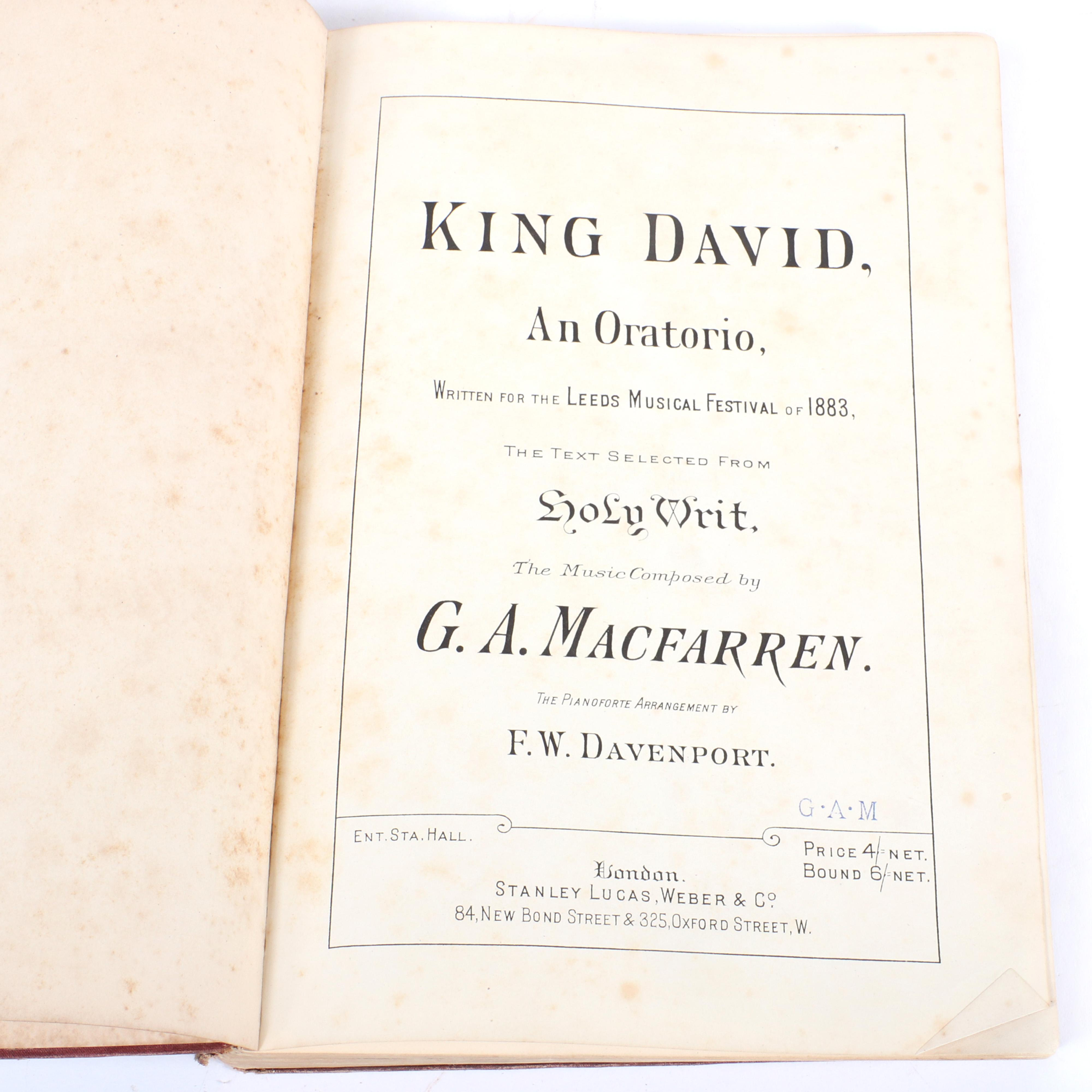 "King David, An Oratorio, Written for the Leeds Musical Festival of 1883, The Text Selected from Holy Writ, G.A. Macfarren, Pianoforte Arrangement F.W. Davenport, London, Stanley Lucas, Weber & Co. 1""H x 8""W x 11""D"