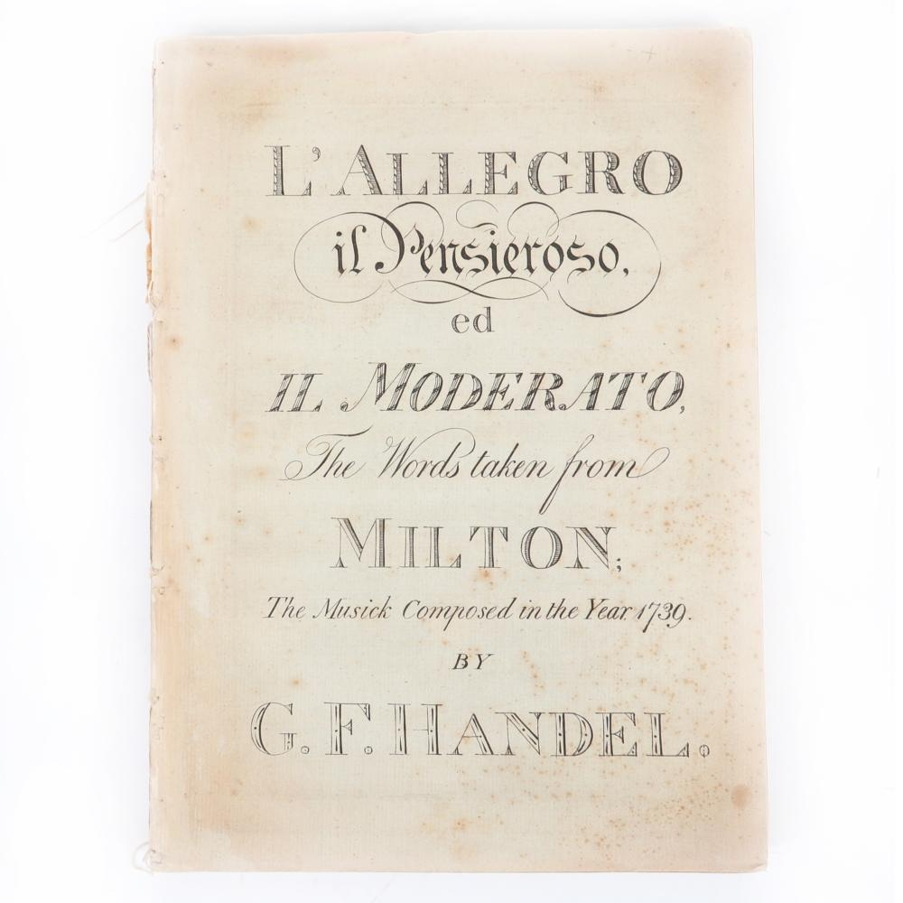 "L'Allegro il Pensieroso , ed il Moderato, The Words taken from Milton; The Musick Composed in the Year 1739 by G. F. Handel. 3/4""H x 9 3/4""W x 13 1/4""D"