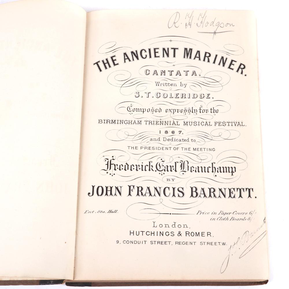 """The Ancient Mariner Cantata - Written by S T Coleridge - Composed Expressly for the Birmingham Triennial Musical Festival, 1867, Signed by author John Francis Barnett. 2/3""""H x 7""""W x 10""""D"""