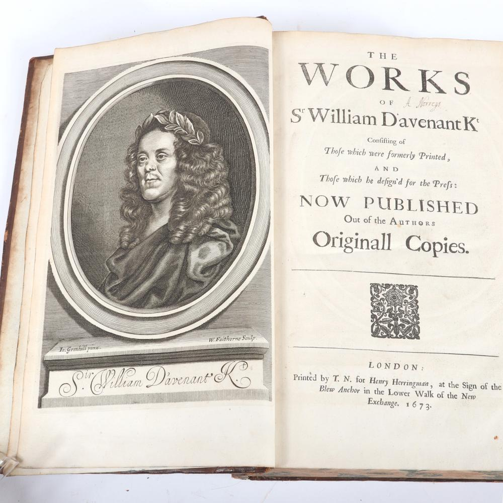 "The Works of Sr William Davanent K, Now Published out of the Author's Originall Copies, London, printed by T. N. For Henry Herringman, 1673. 3""H x 18""W x 1 1/2""D"