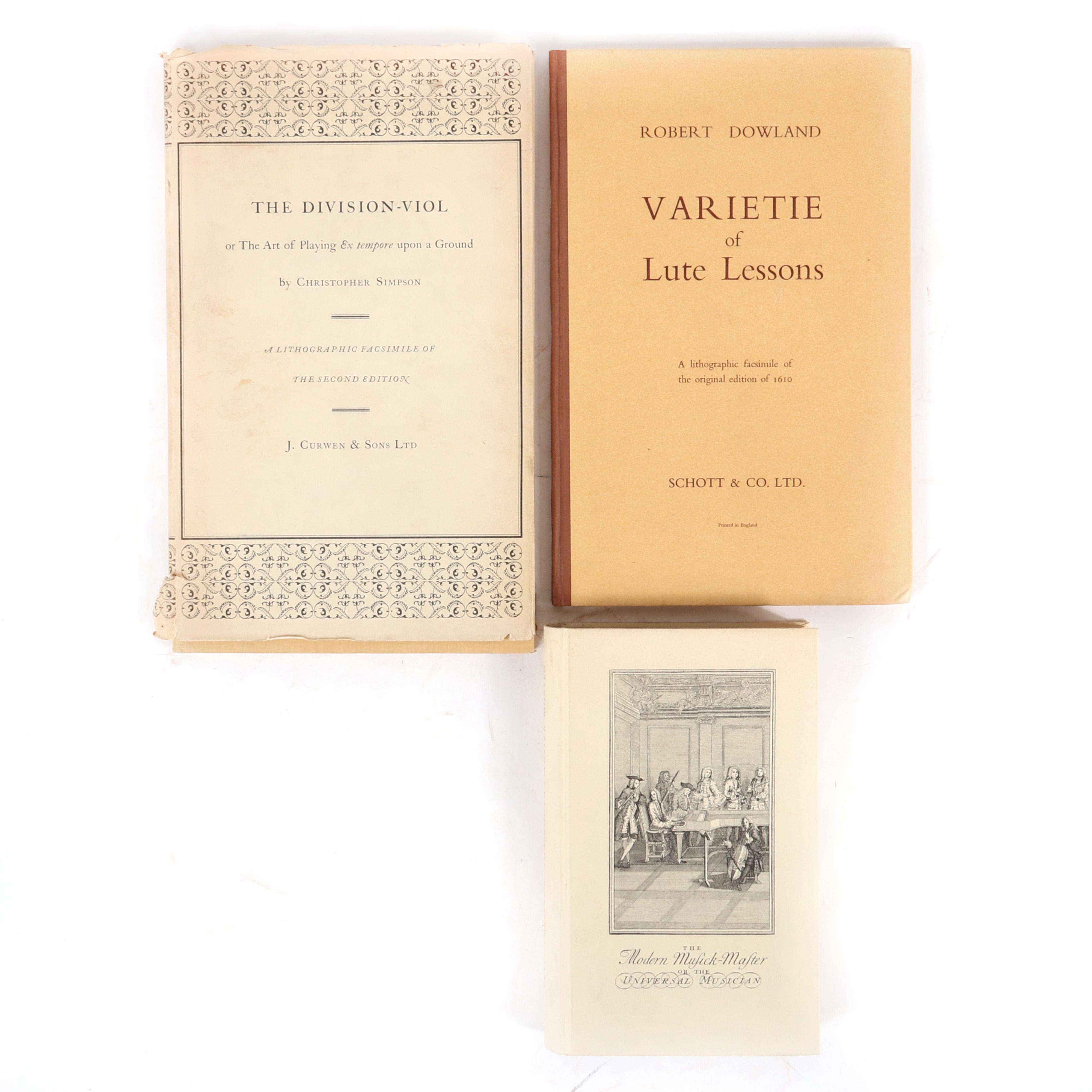 """Three music books and scores: The Division-Viol, Christopher Simpson, Limited Edition 132/750, The Modern Musick-Master or the Universal Musician, Peter Prelleur, 1965 1/4""""H x 8""""W x 12D"""