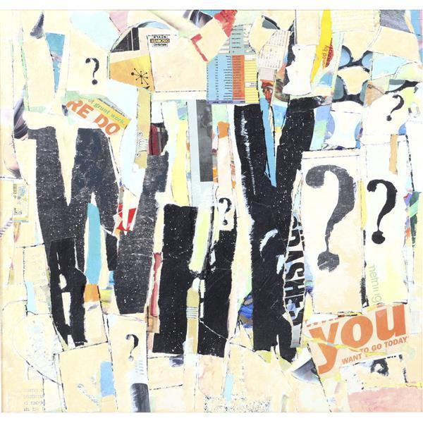 "Arthur Osver, (Missouri / New York / Illinois, 1912-2006), Why?, 1997, mixed media / oil / collage on canvas, 20 1/2""H x 2'W (sight).."