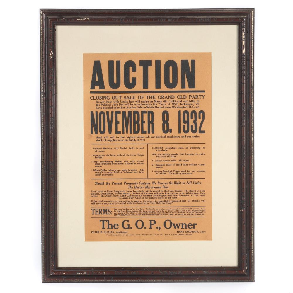 "Political Satire broadside presidential campaign poster; 1932 FDR Franklin Roosevelt / Herbert Hoover election: ""Auction Closing Out Sale of the Grand Old Party November 8, 1932. 16""H x 11"" W (image) 24"" x 19"" (frame)"