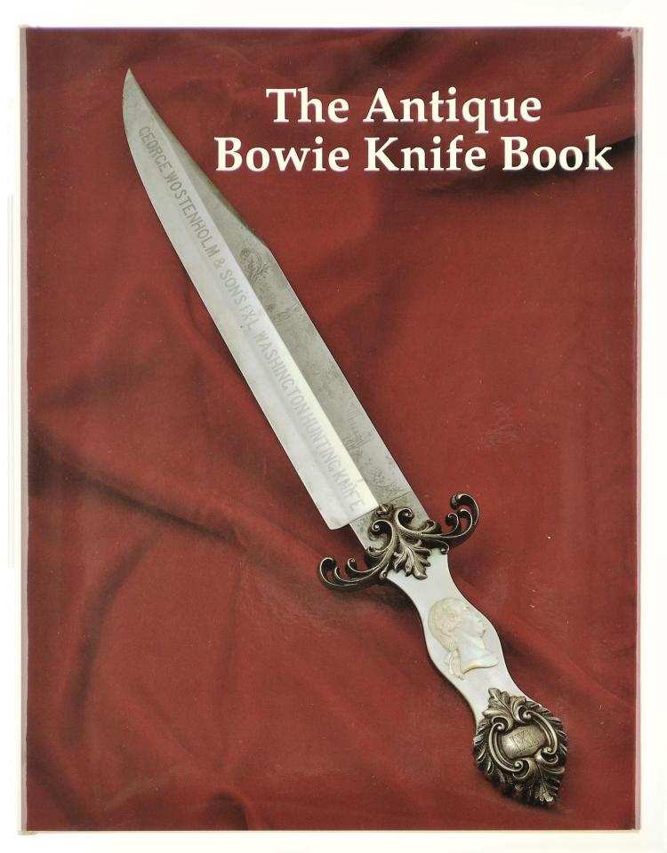 The Antique Bowie Knife Book by Adams Voyles and Moss