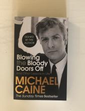 Michael Caine Blowing The Bloody Doors Off Signed Book Certified