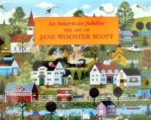 Jane Wooster Scott An American Jubilee The Art Of Book
