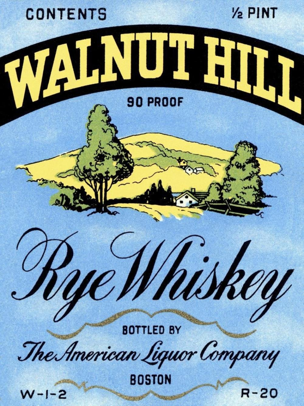 VINTAGE BOOZE LABELS WALNUT HILL RYE WHISKEY