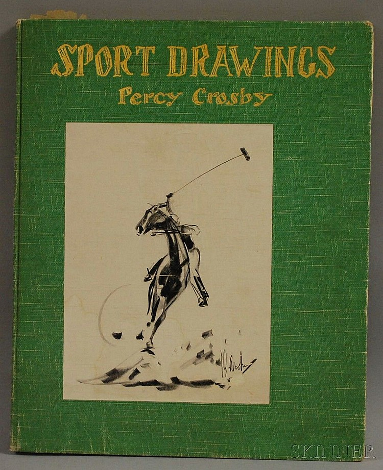 Crosby, Percy Leo (1891-1964), Sport Drawings, McLean, Virginia: Percy Crosby, numbered 346 of 1000 copies, inscribed and signed by ...