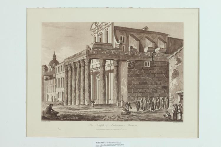 TWO 19TH CENTURY HENRY ABBOTT AQUATINTS OF THE TEMPLE OF PALLAS & THE TEMPLE OF ANTONINUS AND FAUSTINA. Published London, Baldwin, Crad