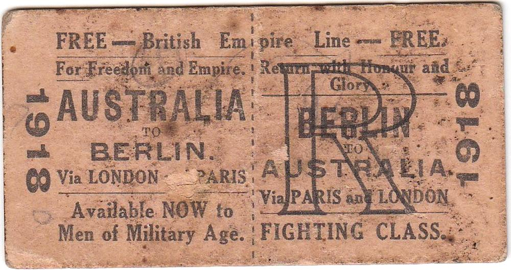 WWI Australia. 1918 Propaganda 'Fighting Class' Train Ticket - Australia to Berlin via Paris & London', good Very Fine