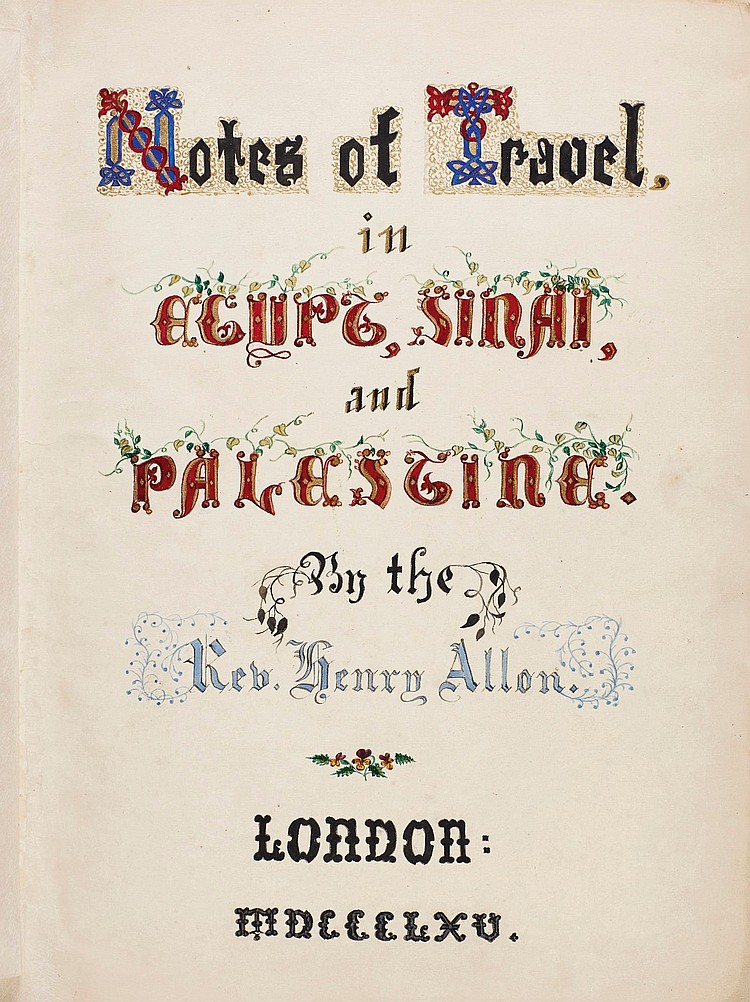 HENRY ALLON, NOTES OF TRAVEL IN EGYPT, SINAI AND PALESTINE, MANUSCRIPT, 1865