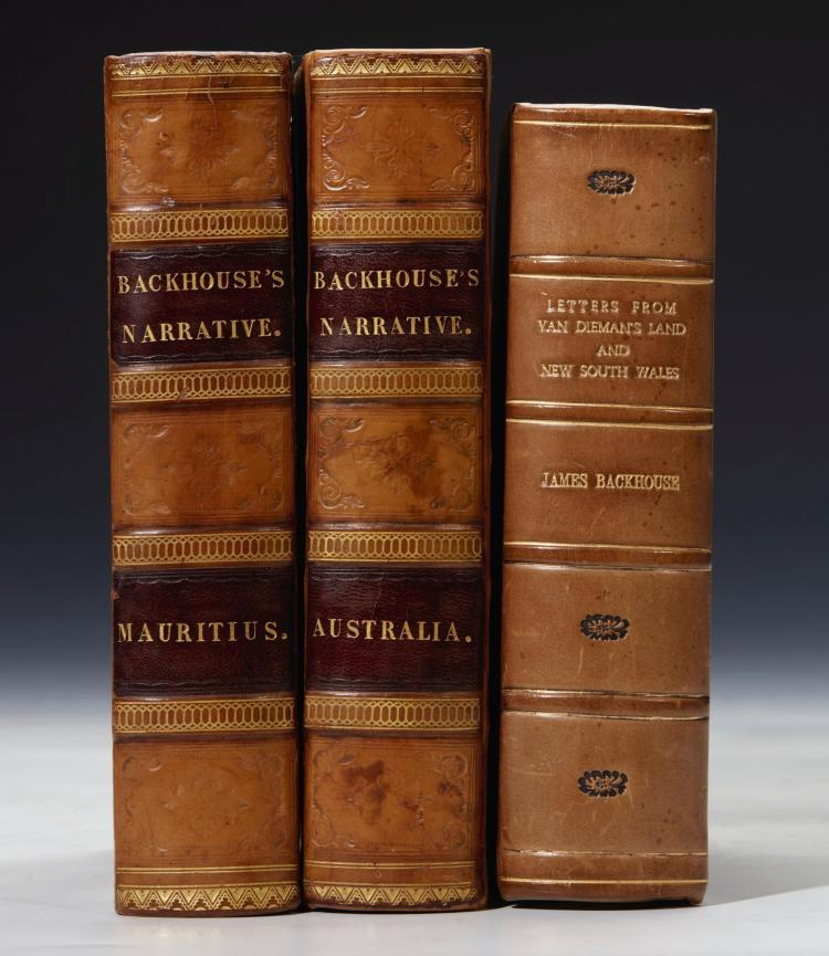BACKHOUSE. EXTRACTS FROM LETTERS.1838; NARRATIVE OF A VISIT TO THE AUSTRALIAN COLONIES. 1843; SOUTH AFRICA. 1844