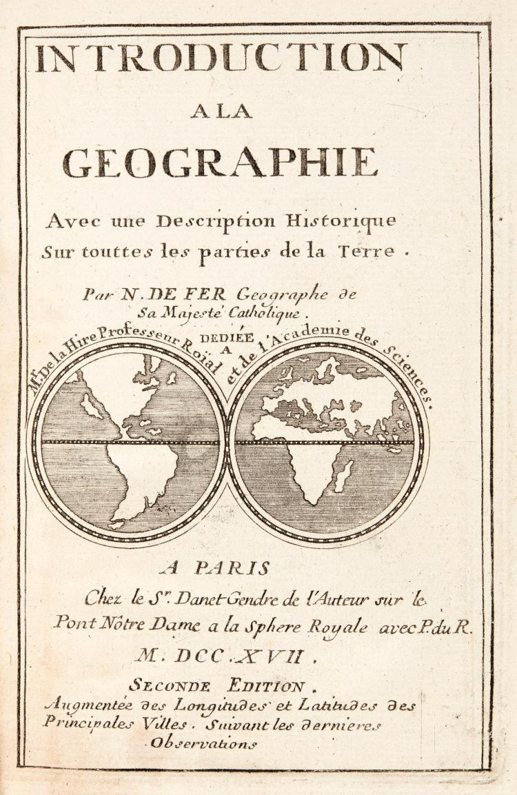 FER, N. DE, INTRODUCTION A LA GEOGRAPHIE. PARIS, 1717, ENGRAVED THROUGHOUT, FOLDING MAPS, CONTEMPORARY CALF