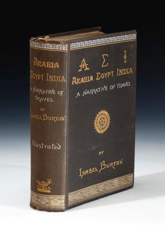 BURTON. AEI, ARABIA, EGYPT, INDIA, 1879, PRESENTATION COPY