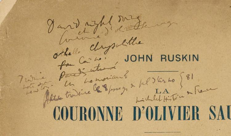 PROUST -- RUSKIN. LA COURONNE D'OLIVIER SAUVAGE. 1900. ANNOTATIONS DE PROUST SUR LA COUVERTURE.