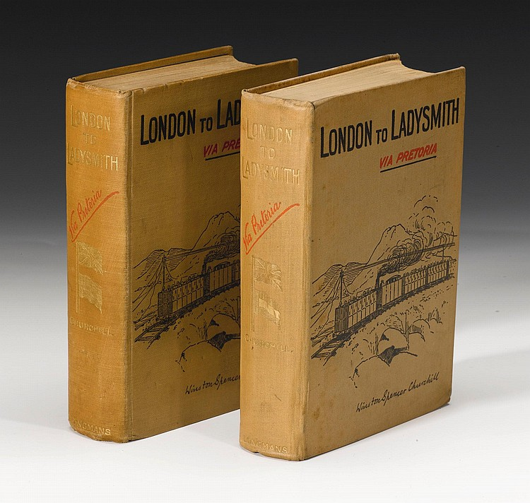 CHURCHILL, WINSTON. LONDON TO LADYSMITH VIA PRAETORIA, 1900, TWO COPIES (2 VOL.)