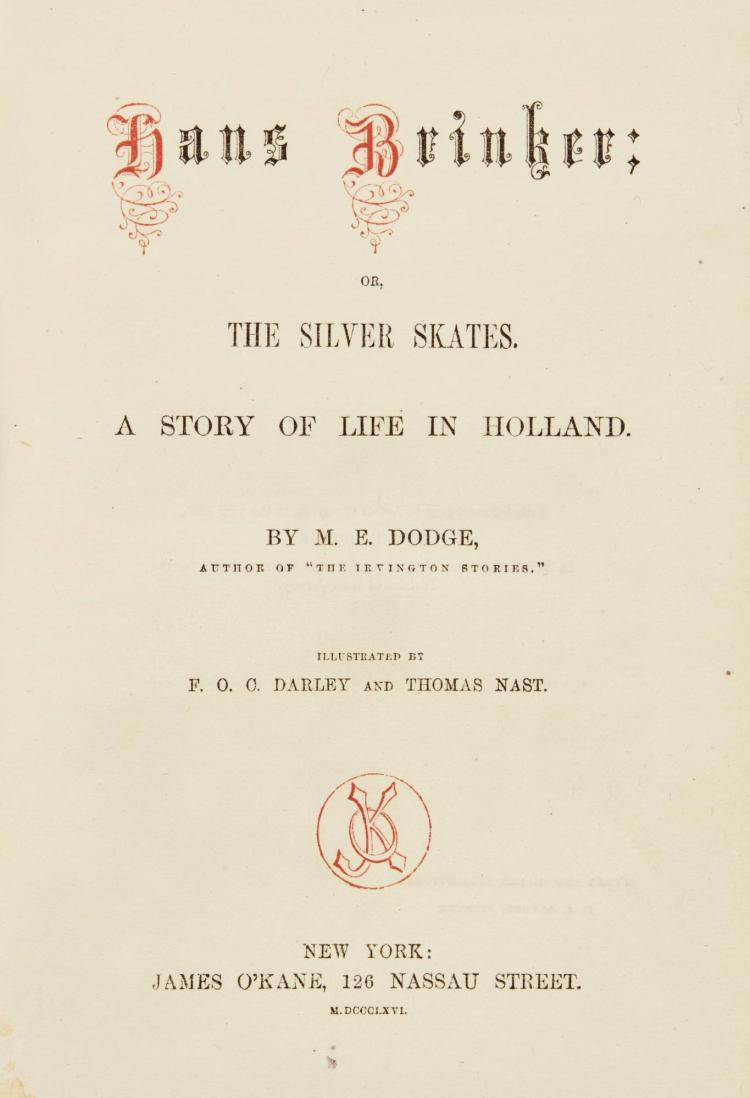 DODGE, MARY. HANS BRINKER, 1866 (1 VOL.)