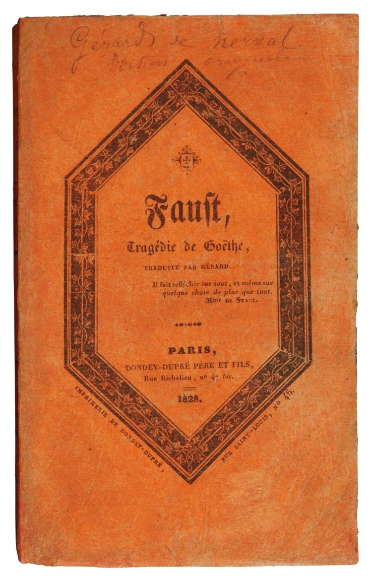 GOETHE, JOHANN WOLFGANG VON. FAUST, TRANSLATED BY NERVAL, 1828, ORIGINAL WRAPPERS (1 VOL.)